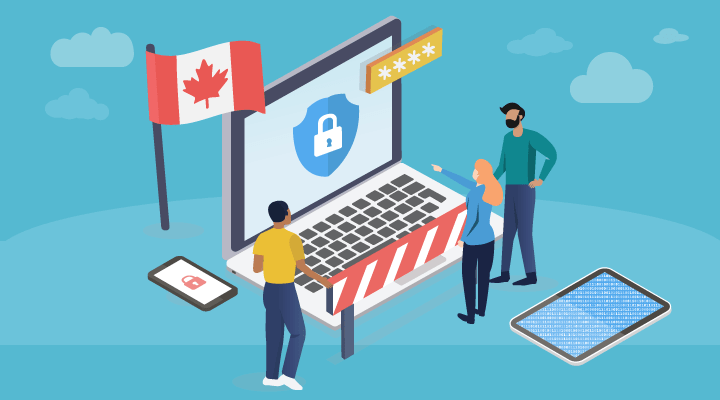 Canadian Privacy Laws: Are You Approaching Them Right?